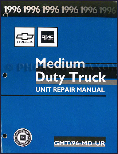 1996 Chevy/GMC Medium Duty Truck Unit Repair Manual Original