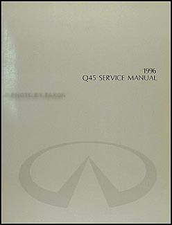 1996 Infiniti Q45 Repair Manual Original