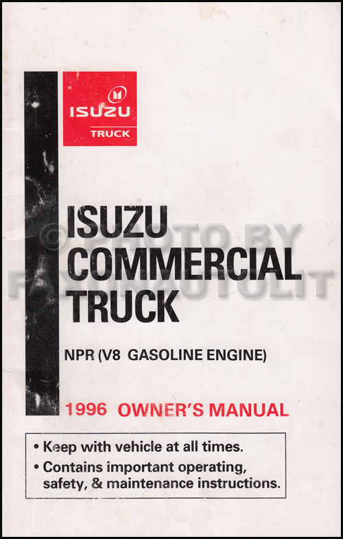 1996 Isuzu NPR Gas Truck Owner's Manual Original