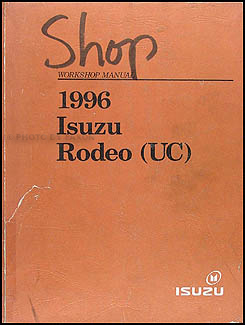 1996 Isuzu Rodeo & Honda Passport Repair Manual Original