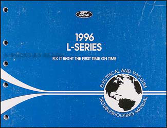 1996 Ford L-Series 8000, 9000 Electrical & Vacuum Troubleshooting Manual Original