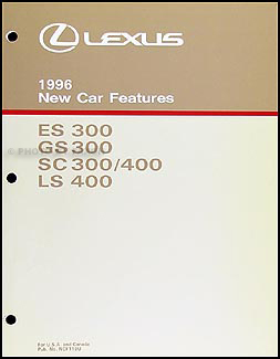 1996 Lexus ES GS SC  and LS Features Manual Original