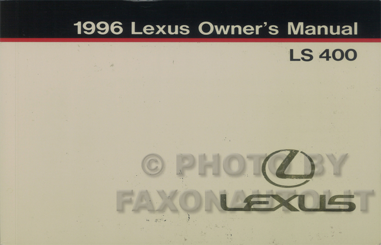 1996 Lexus LS 400 Owners Manual Original