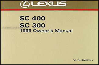 1996 Lexus SC 300 and 400 Owners Manual Original