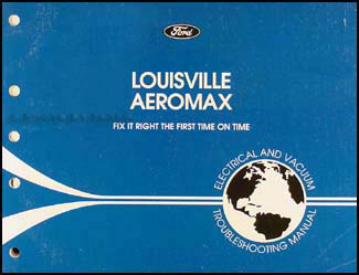 1996 Louisville and Aeromax Electrical Troubleshooting Manual Original
