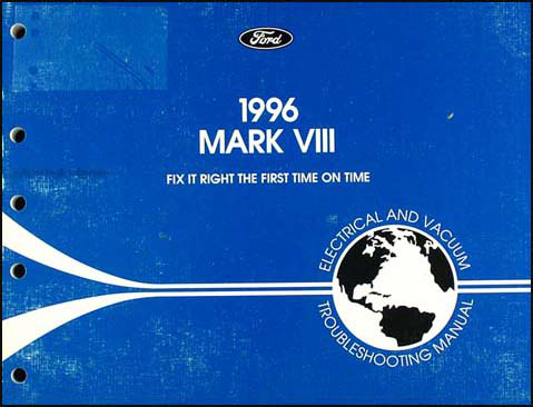 1996 Lincoln Mark VIII Electrical and Vacuum Troubleshooting Manual
