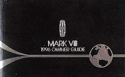 1996 Lincoln Mark VIII Original Owner's Manual