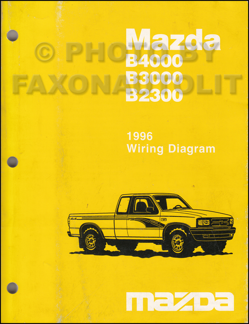 1996 Mazda B4000 B3000 B2300 Pickup Truck Wiring Diagram Manual Original