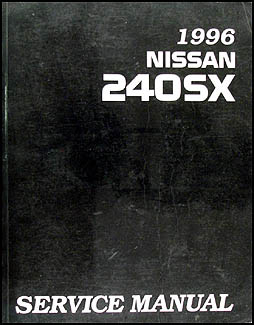 1996 Nissan 240SX Repair Manual Original