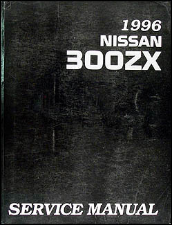 1996 Nissan 300ZX Repair Manual Reprint