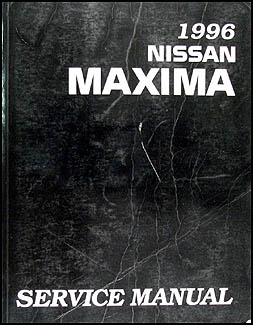 1996 Nissan Maxima Repair Manual Original