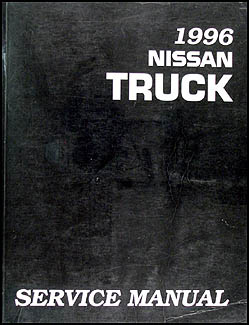 1996 Nissan Pickup Truck Repair Manual Original
