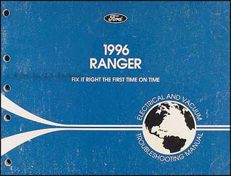 1996 Ford Ranger Electrical and Vacuum Troubleshooting Manual Original
