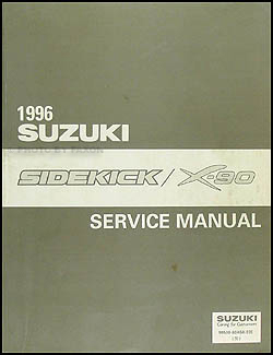 1996 suzuki sidekick 1600 & x-90 repair shop manual original