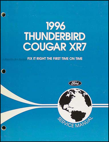 1996 Ford Thunderbird & Mercury Cougar XR7 Shop Manual Original