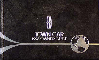 1996 Lincoln Town Car Owner's Manual Original