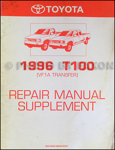1996 Toyota T100 Repair Manual Original