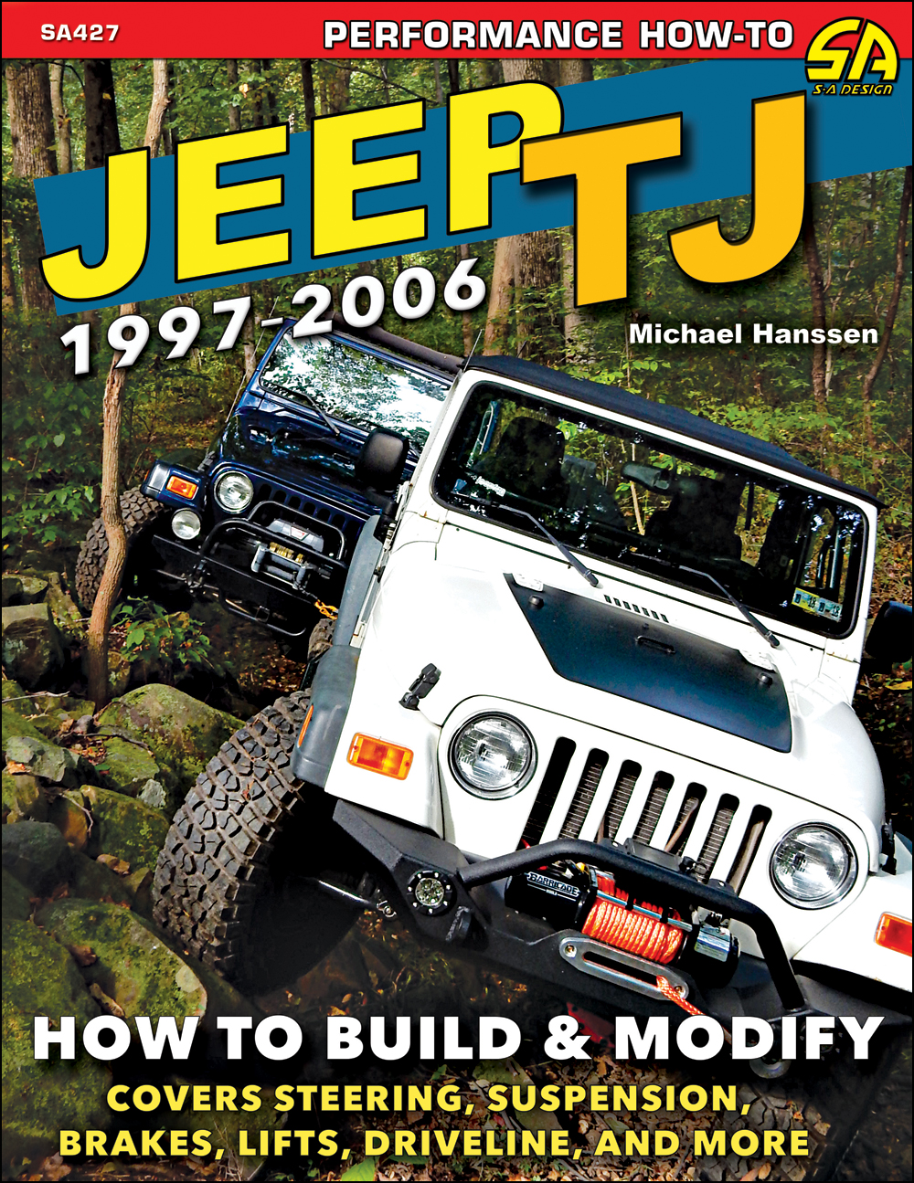 1997-2006 Jeep Wrangler TJ How To Build & Modify