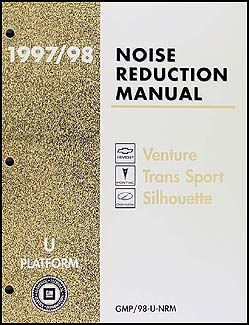 1997-1998 Venture Trans Sport Silhouette Van Noise Reduction Manual