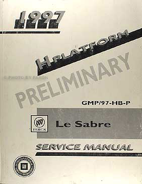 1997 Buick Le Sabre Preliminary Shop Manual