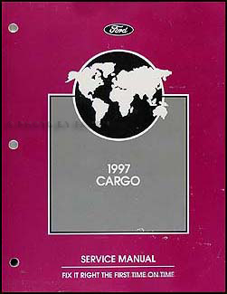 1997 Ford Cargo Repair Manual Original