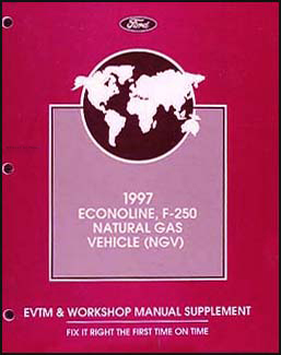 1997 Ford Econoline/F-250 Natural Gas NGV Repair & Electrical Trblshtng Manual Supp