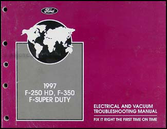 1997 Ford F250 F350 F450 F550 Super Duty Electrical Troubleshooting Manual