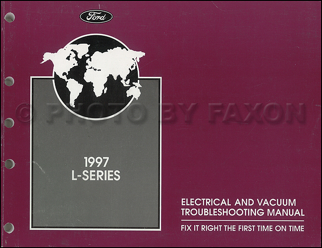 1994 Ford L-Series 8000, 9000 Electrical & Vacuum Troubleshooting Manual Original