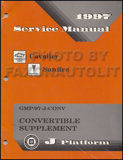 1997 Cavalier Sunfire Convertible Top Repair Shop Manual Supplement