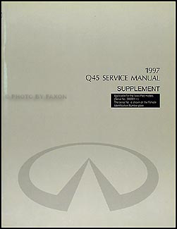 1997 Infiniti Q45 Seat Belt/Airbag Repair Shop Manual Supp. VIN 300001 & up