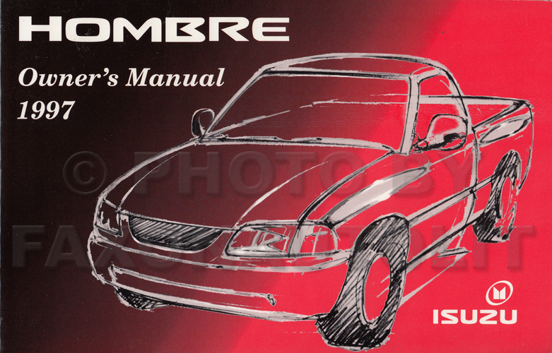 1997 Isuzu Hombre Pickup Truck Owner's Manual Original