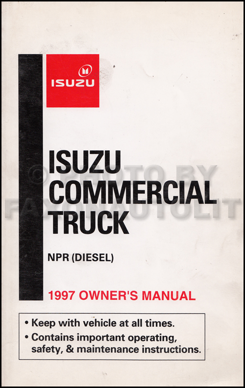 1997 Isuzu NPR Diesel Truck Owner's Manual Original