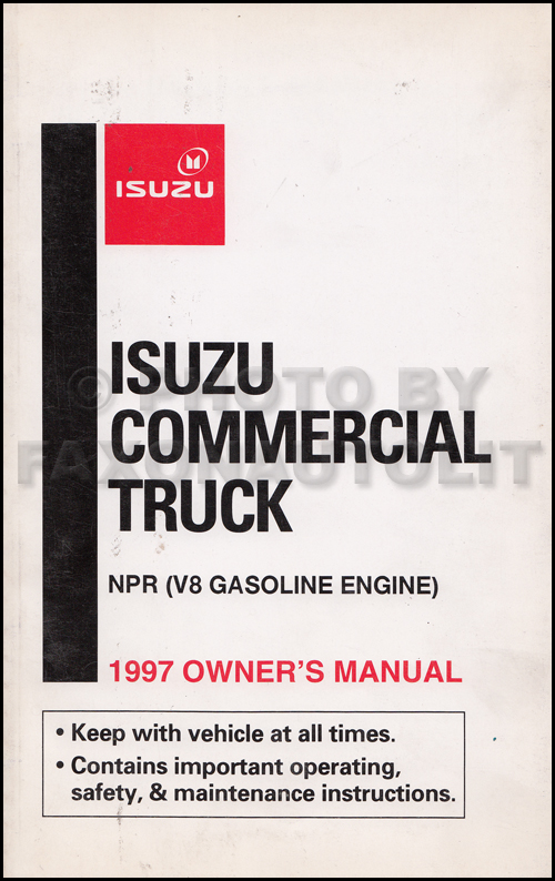 1997 Isuzu NPR Gas Truck Owner's Manual Original