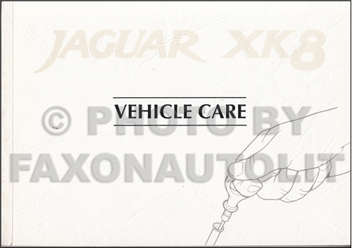 1997 Jaguar XK8 Vehicle Care Owner's Maintenance Guide Original