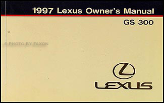1997 Lexus GS 300 Owners Manual Original