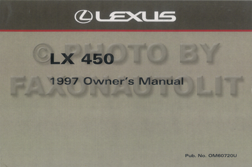 1997 Lexus LX 450 Owners Manual Factory Reprint