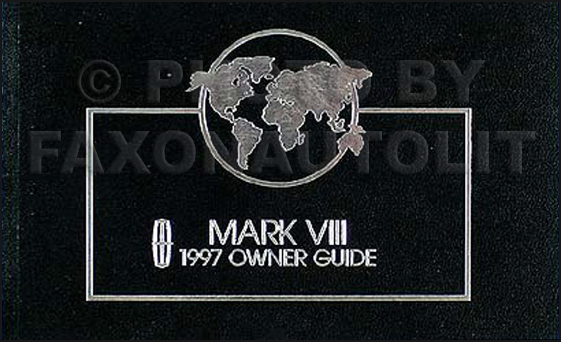1997 Lincoln Mark VIII Original Owner's Manual