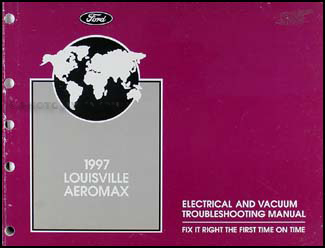 1997 Louisville and Aeromax Electrical Troubleshooting Manual Original