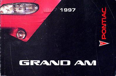 1997 Pontiac Grand Am SE & GT Original Owner's Manual