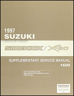 1997 Suzuki Sidekick & X-90 1600 Repair Manual Supplement Original