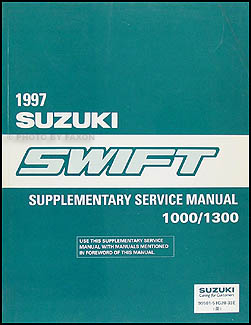 1997 Suzuki Swift 1000/1300 Repair Manual Supplement Original
