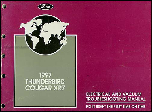 1997 Ford Thunderbird Mercury Cougar Electrical Troubleshooting Manual