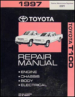 1997 Toyota T100 Repair Manual Original