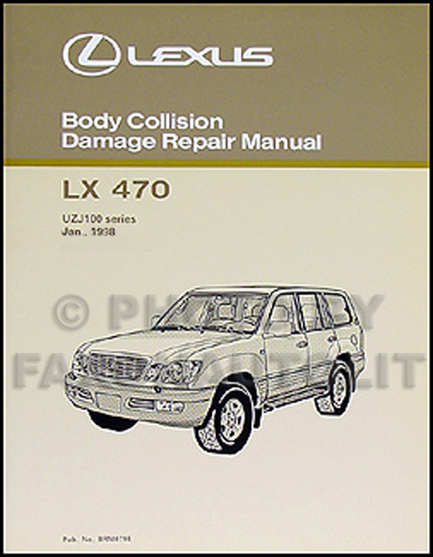 1998-2005 Lexus LX 470 Body Collision Repair Manual Original