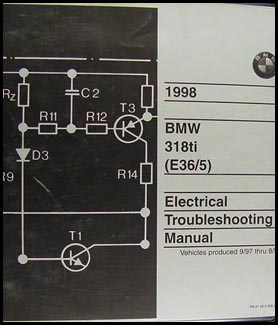 1998 BMW 318ti Electrical Troubleshooting Manual