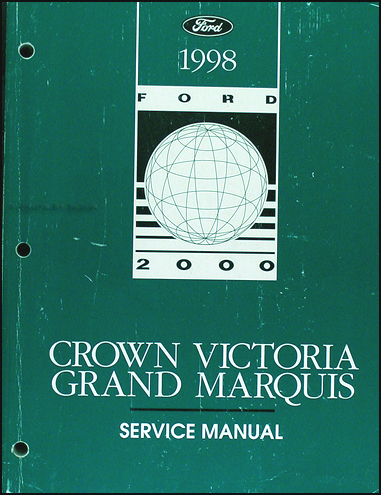 1998 Ford Crown Victoria & Mercury Grand Marquis Shop Manual Original