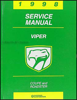 1998 Dodge Viper Coupe and Roadster Repair Manual Original
