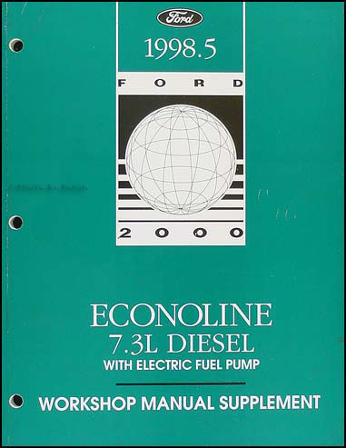 1998 1/2 Ford Econoline 7.3L Diesel Shop Manual Supplement Original