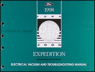 1998 Ford Expedition Electrical & Vacuum Troubleshooting Manual