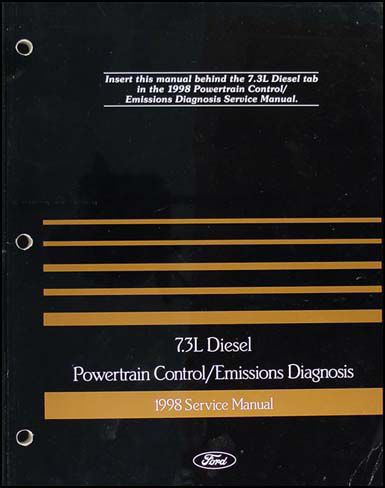 1998-1999 Ford 7.3L Diesel Engine Diagnosis Manual Econoline and Super Duty Truck